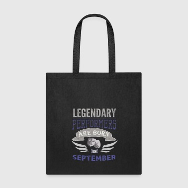 Legendary Actors are born in September boys 2 - Tote Bag