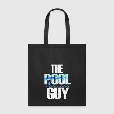 The Pool Guy - Tote Bag