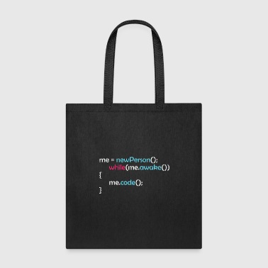 While awake I code funny motivational quote gift - Tote Bag