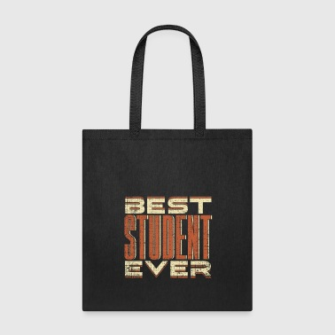 Best Student Ever funny gift for clever wise gift - Tote Bag