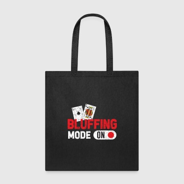 Poker Bluffing Mode Casino Gambling Texas Hold Em Cards White - Tote Bag