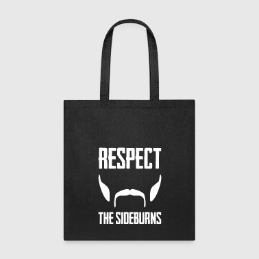 Respect The Sideburns Funny Mustache Beard Graphic - Tote Bag