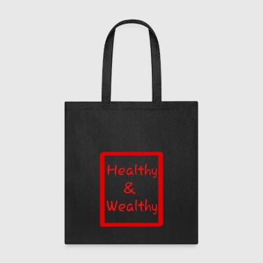 Wealth Health and wealth - Tote Bag