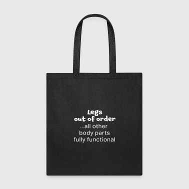 Awesome Wheelchair Leg Out of Order Funny Gift Design - Tote Bag