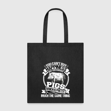 You Can Buy A Pig T Shirt - Tote Bag