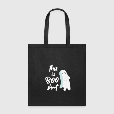 Sheet This is Boo Sheet - Tote Bag