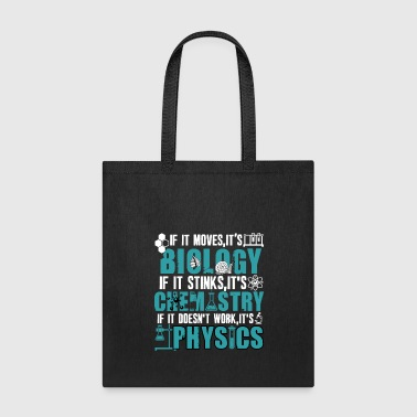 I'm A Biochemistry T Shirt, I's Physics T Shirt - Tote Bag