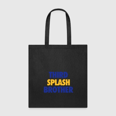 Third splash brother - Basketball statement design - Tote Bag