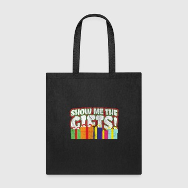 Kids Christmas Gift - Show Me The Gifts! - Tote Bag