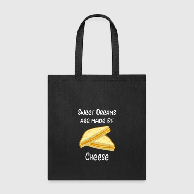 Grilled Cheese Sweet Dreams are Made of Cheese - Tote Bag
