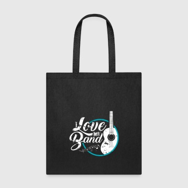 I Love my Band present musician music teacher - Tote Bag
