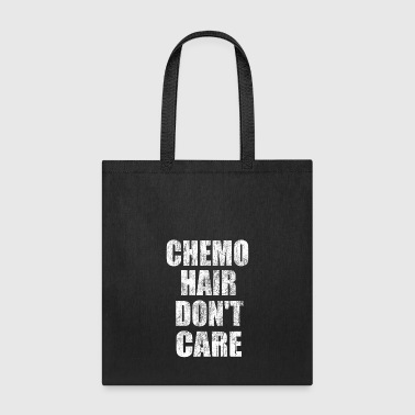 Chemo Hair Don't Care - Tote Bag