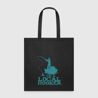 Happy Hooker I'm a Local hooker - Tote Bag