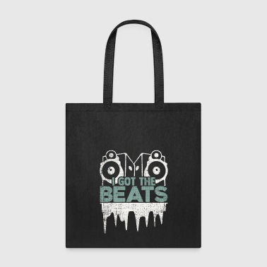 I got the beats funny hiphop quote gift christmas - Tote Bag