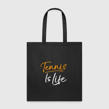 Tennis Is Life - Tote Bag