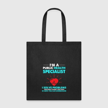 Physiotherapist public health specialist - Tote Bag