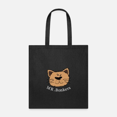 Quotes Mr. Bonkers - Tote Bag