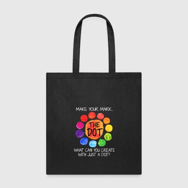 Make your mark International Dot Day T shirt - Tote Bag