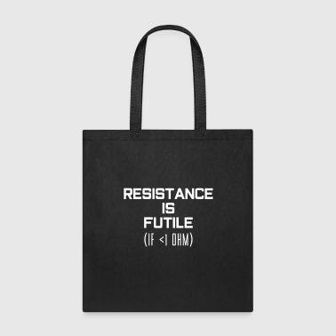 Electronics Resistance Electronics Technician - Tote Bag