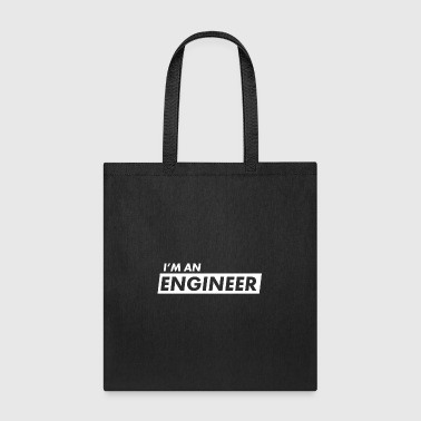 I'm An Engineer - Tote Bag