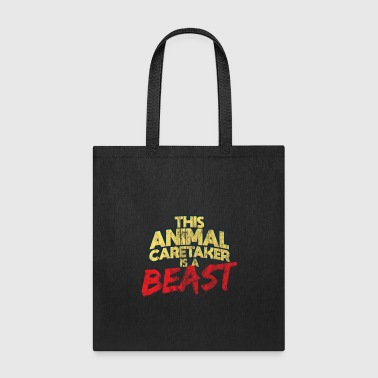 Animal Caretaker Beast Worker Gift - Tote Bag