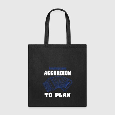 Accordion Accordionist T Shirt Gift Everything is going accordion to plan - Tote Bag