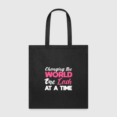 Esthetician Lashes Changing the World One Lash At A Time Eyelashes Makeup - Tote Bag