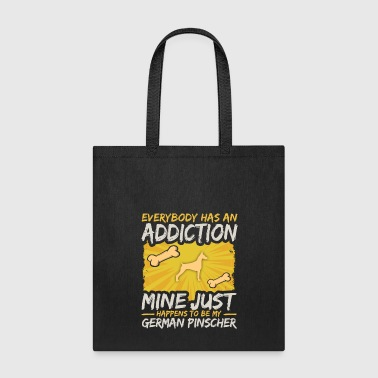 German Pinscher Funny Dog Addiction - Tote Bag