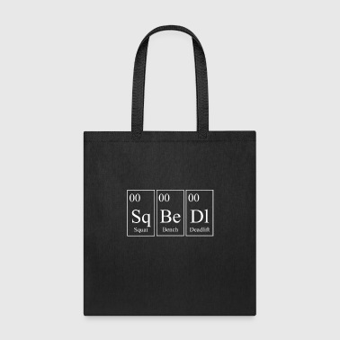 SQ BE DL Squat Bench Deadlift Powerlifting - White - Tote Bag