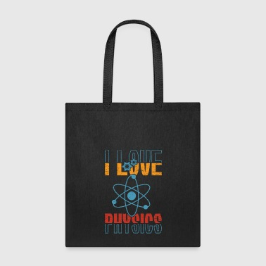 I Love Physics Atom christmas gift birthday - Tote Bag