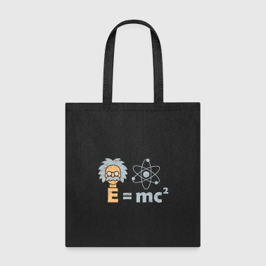 Formula E=mc ² Einstein Illustration birthday nerd gift - Tote Bag