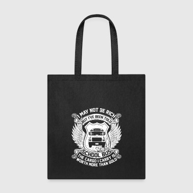 Bus Driver I've Been Told School Bus T Shirt. Bus T Shirt - Tote Bag
