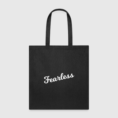 Fearless Fearless - Tote Bag