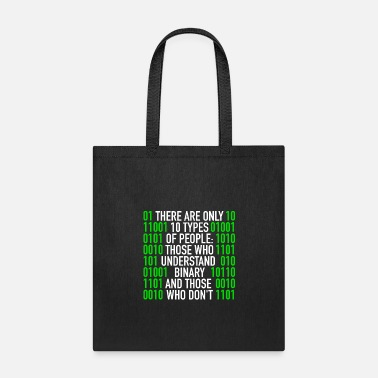 Internet There Are Only 10 Types Of People Binary Code - Tote Bag