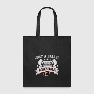 Kicker Just a Baller from Arizona Football Player - Tote Bag