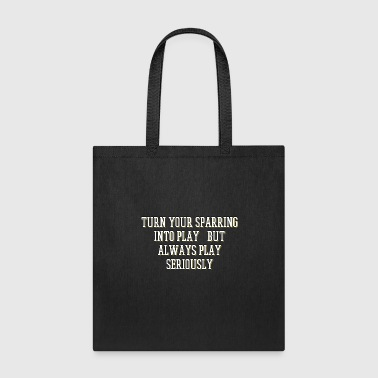 Knock Out The Fighter's Sparring Tshirt Design Play seriously - Tote Bag