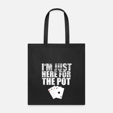 Las Vegas Here Pot Poker Player Slot Casino Cool Fun Gift - Tote Bag