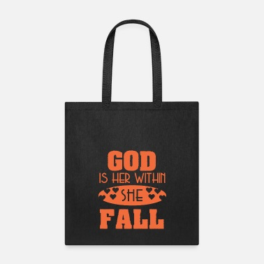 Sell Awesome & Trendy Tshirt Designs God is within her - Tote Bag