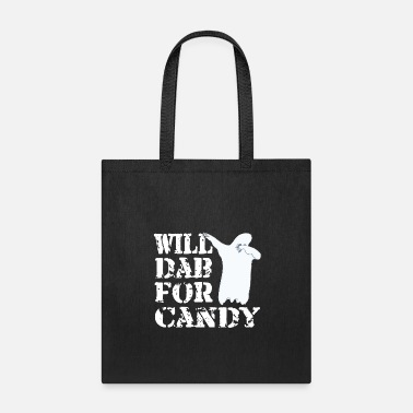 Move Funny Halloween Ghost Will Dab For Candy. Trick or Treat Candy Lover Gift - Tote Bag