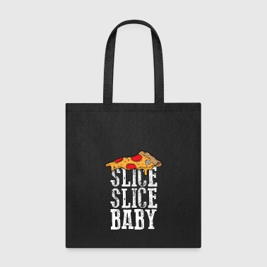 Slice Slice Baby - Pizza - Total Basics - Tote Bag