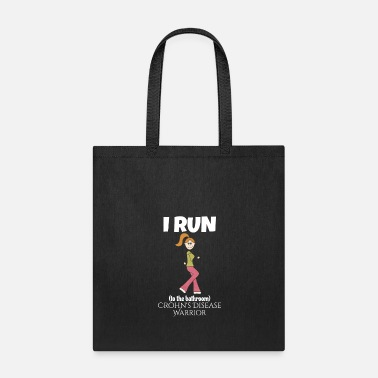Bathroom Crohn's Disease I Run to the Bathroom - Tote Bag