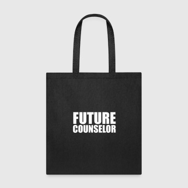 Future Counselor College High School Graduate Graduation - Tote Bag