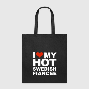 I Love my hot Swedish Fiancee Engaged Engagement Sweden - Tote Bag