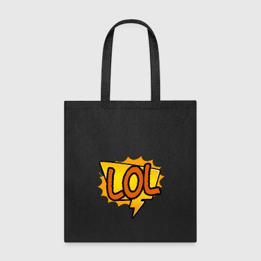 Sticker LOL laugh out loud gift idea - Tote Bag