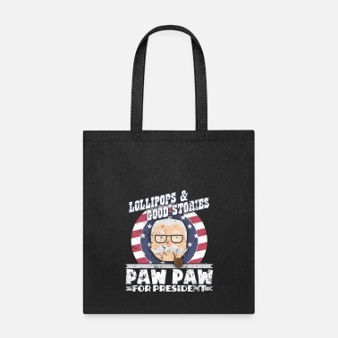 Paw Paw Paw For President Paw Paw Gifts - Tote Bag