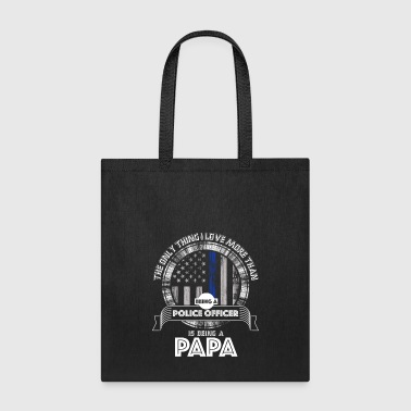 Police Police Dad Police Officer Papa Police Dad Gift - Tote Bag