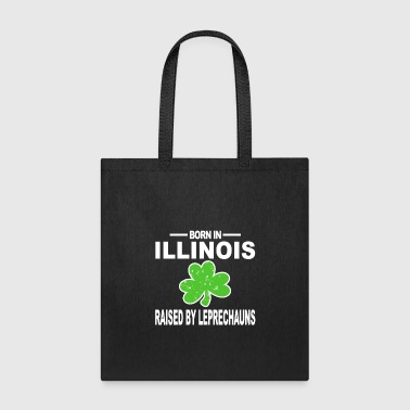 St Patty Illinois Shirt Raised By Leprechauns Shamrock - Tote Bag