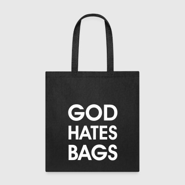God god hates bags - Tote Bag
