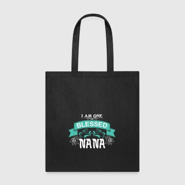 Nana I Am One Blessed Nana T Shirt - Tote Bag