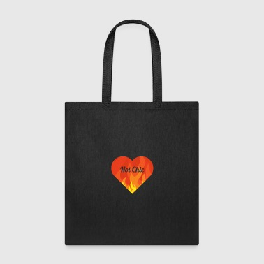 Chic Hot Chic - Tote Bag